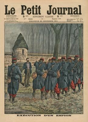 Execution of a spy, front cover illustration from 'Le Petit Journal', supplement illustre, 20th December 1914