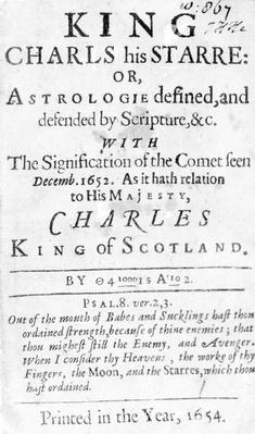 Title Page for 'King Charls his Starre: Or, Astrologie defined and defended by Scripture, &c.', published 1654
