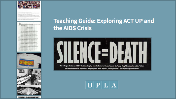 Teaching Guide: Exploring ACT UP and the AIDS Crisis