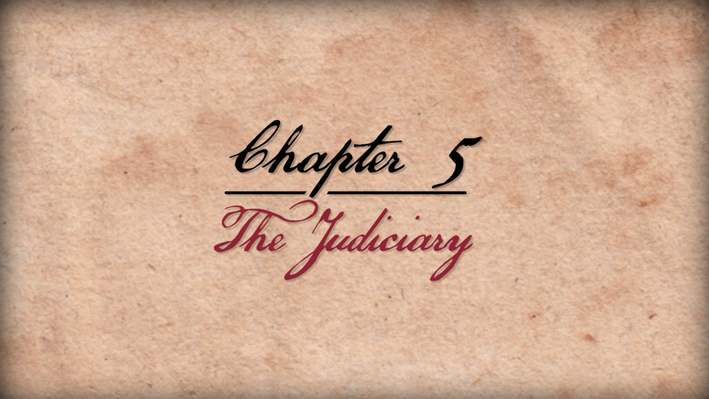 "Founding Principles | ""The Judiciary"""