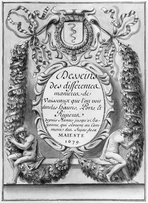 Frontispiece to 'Desseins des differentes manieres de vaisseaux...depuis Nantes jusqu'a Bayonne...', 1679