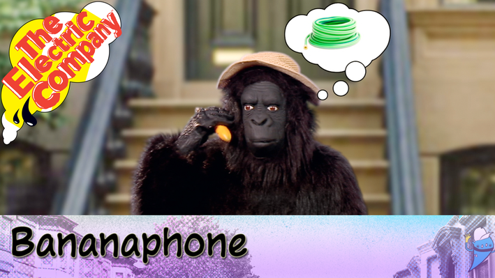 Bananaphone - Long O