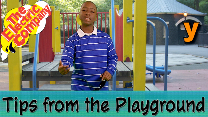 Tips from the Playground: Y