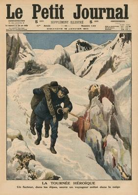 An heroic round, an Alpine postman rescuing a traveller stuck in the snow, front cover illustration from 'Le Petit Journal', supplement illustre, 18th January 1914
