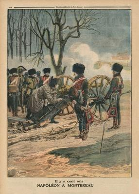 A century ago, Napoleon at Montereau on the 18th February 1814, back cover illustration from 'Le Petit Journal', supplement illustre, 22nd February 1914