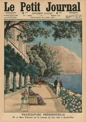 Presidential Holiday, Monsieur et Madame Poincare on the terrace of their villa at Eze-les-Pins, front cover illustration from 'Le Petit Journal', supplement illustre, 19th April 1914