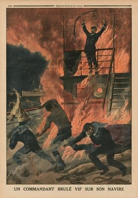 A Captain burnt alive on board his ship, back cover illustration from 'Le Petit Journal', supplement illustre, 10th May 1914