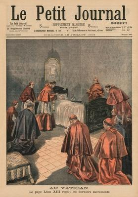 At the Vatican, Pope Leo XIII receiving the last rites, front cover illustration from 'Le Petit Journal',  supplement illustre, 19th July 1903