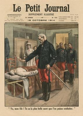 """'Go, my son, you've got the most beautiful death than one can wish', front cover illustration from 'Le Petit Journal"""", supplement illustre, 18th October 1914"""