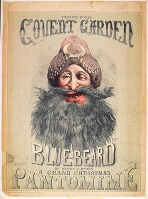 Poster for a Christmas pantomime of 'Blue Beard' produced by Henry J. Byron at the Theatre Royal, Covent Garden, c.1860