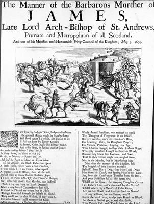 The manner of the barbarous murder of James, late Lord Archbishop of St. Andrews, Primate and Metropolitan of all Scotland, 1679