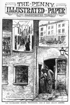"The Miller Court Murder, Whitechapel: Site of Mary Kelly's Lodgings, from ""The Penny Illustrated Paper"", published 17th November 1888."
