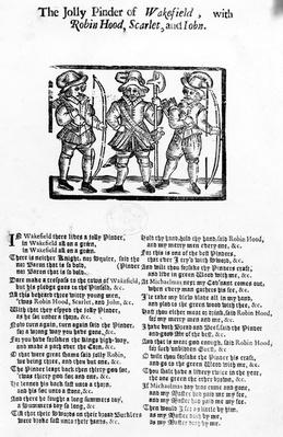 The Jolly Pindar of Wakefield with Robin Hood, Scarlet and John, published by W. Thackeray, J. Millet, A. Mulbourn, 1689-1692