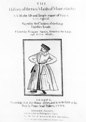 "The Title page to Robert Armin's ""The History of the Two Maids of More-clacke"", 1609"