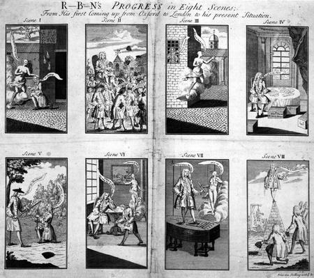 Robin's Progress in eight scenes, from his first coming up from Oxford to London to his present situation, 1733
