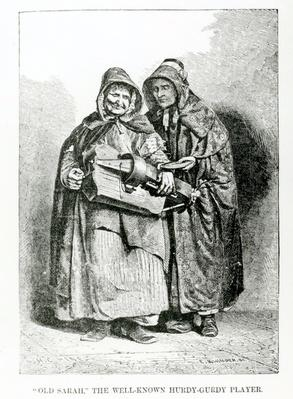 Old Sarah The Well-Known Hurdy-Gurdy Player, illustration taken from the London Labour and the London Poor by Henry Mayhew, circa 1840
