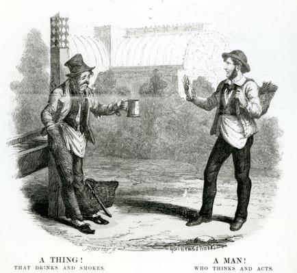 A Thing! That drinks and smokes; A Man! Who thinks and acts, 19th Century