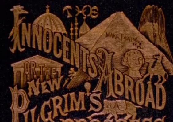 """""""The Innocents Abroad""""   Ken Burns: Mark Twain"""