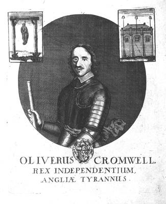 Oliver Cromwell, King of Independence, Tyrant of England