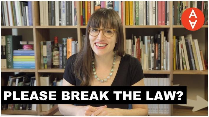 Please Break the Law? | The Art Assignment