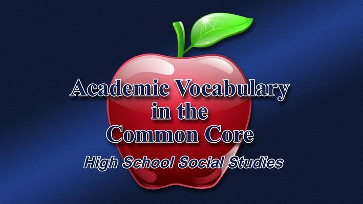 Part 1-Overview of Vocabulary Instruction in the Social Studies Classroom