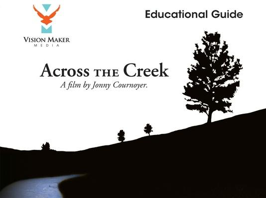 Across the Creek Educational Guide