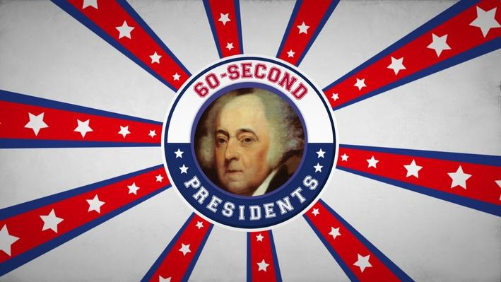 John Adams | 60-Second Presidents