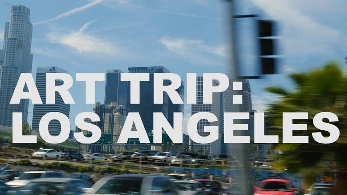 Art Trip: Los Angeles | The Art Assignment
