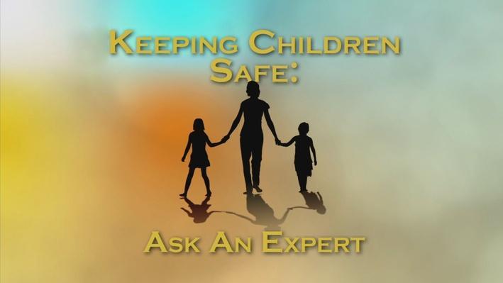 Keeping Children Safe, Part 1