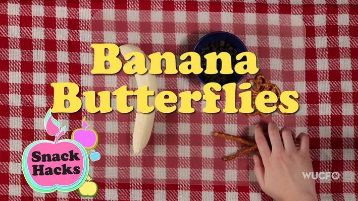 Snack Hacks | Banana Butterflies