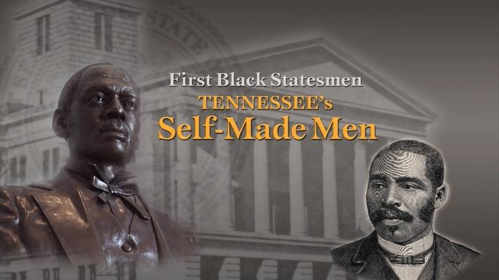 First Black Statesmen: Tennessee's Self-Made Men | The Citizenship Project