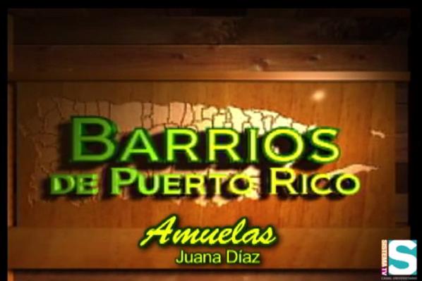 Barrios de Puerto Rico: Barrio Amuelas de Juana Díaz