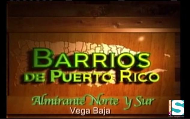 Barrios de Puerto Rico: Barrio Almirante Norte y Sur de Vega Baja