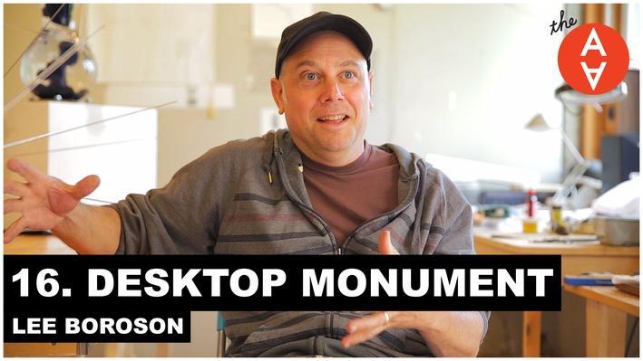 Desktop Monument: Lee Boroson   The Art Assignment