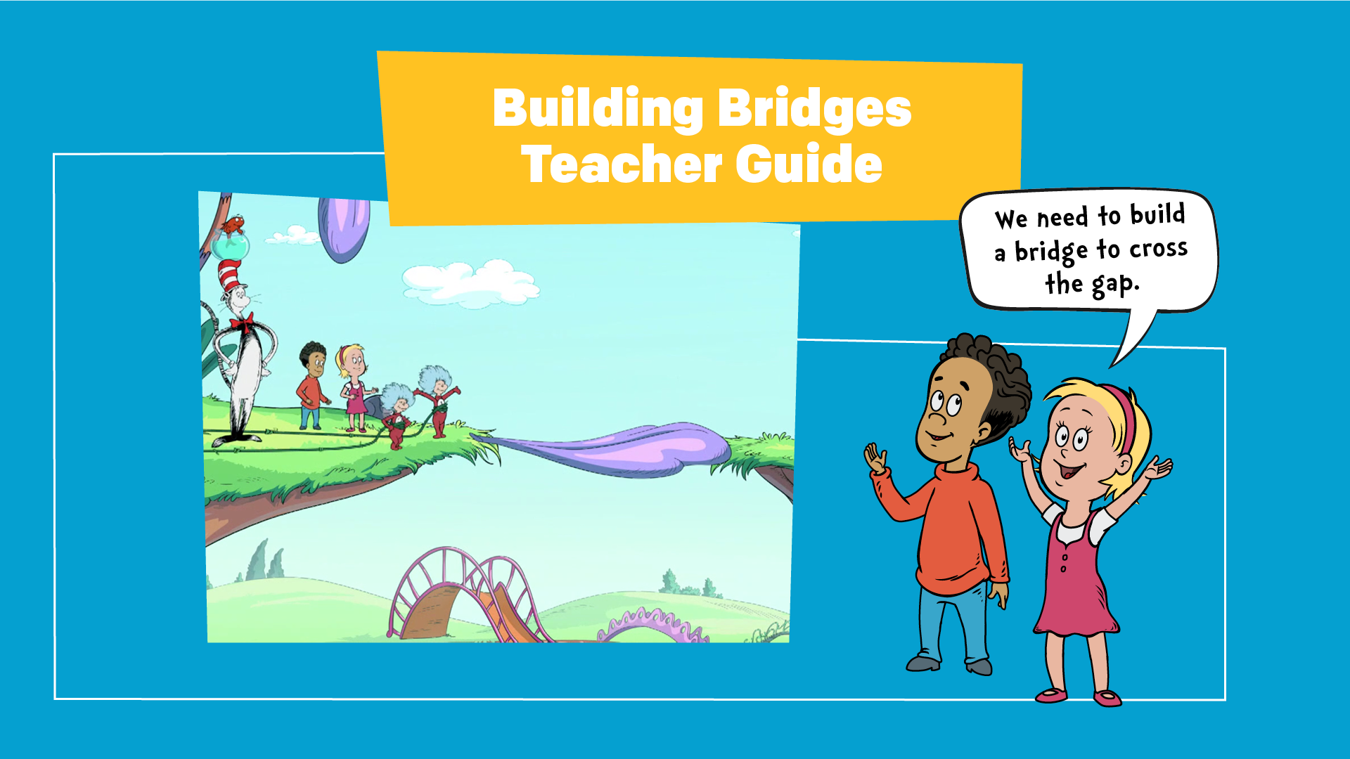 Building Bridges - Episode | The Cat in the Hat Knows a Lot