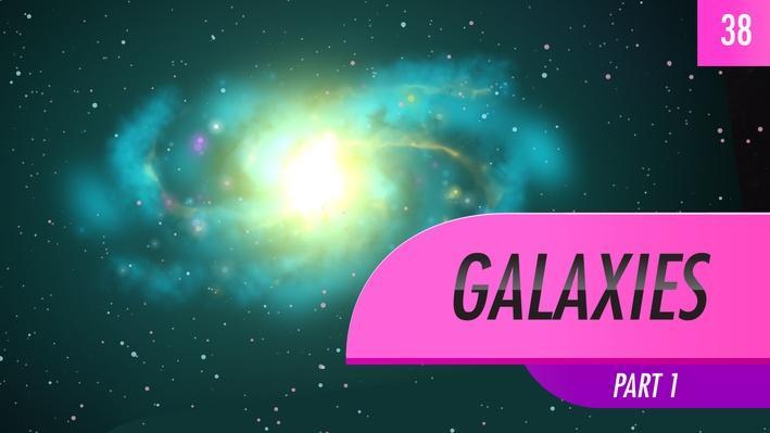 Galaxies, Part 1 | Crash Course Astronomy
