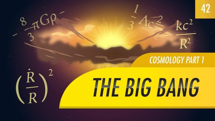 The Big Bang, Cosmology Part 1 | Crash Course Astronomy