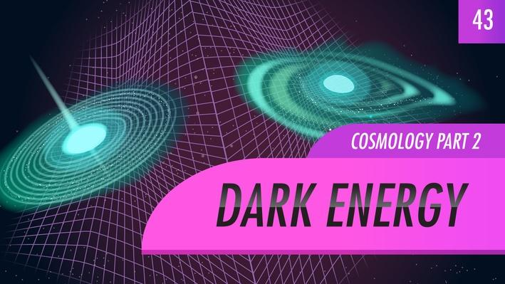 Dark Energy, Cosmology Part 2 | Crash Course Astronomy