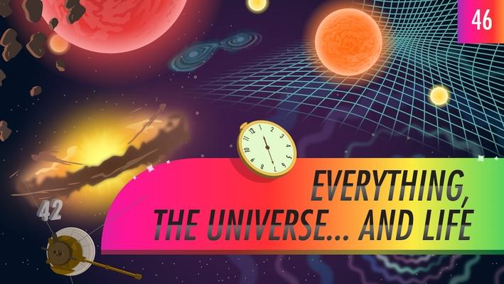 Everything, the Universe...and Life | Crash Course Astronomy