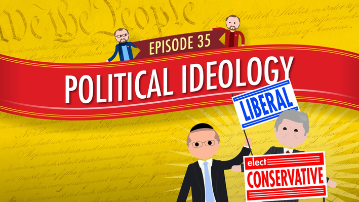 Political Ideology | Crash Course Government and Politics