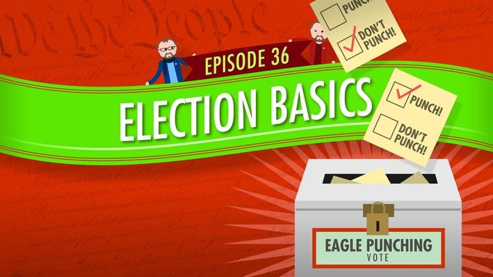 Election Basics | Crash Course Government and Politics