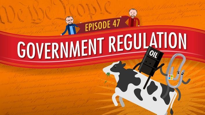 Government Regulation | Crash Course Government and Politics