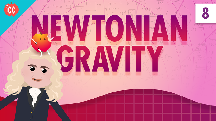 Newtonian Gravity | Crash Course Physics