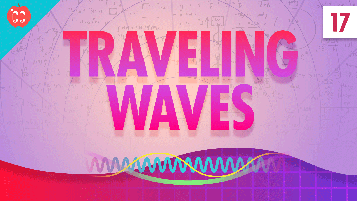 Traveling Waves | Crash Course Physics