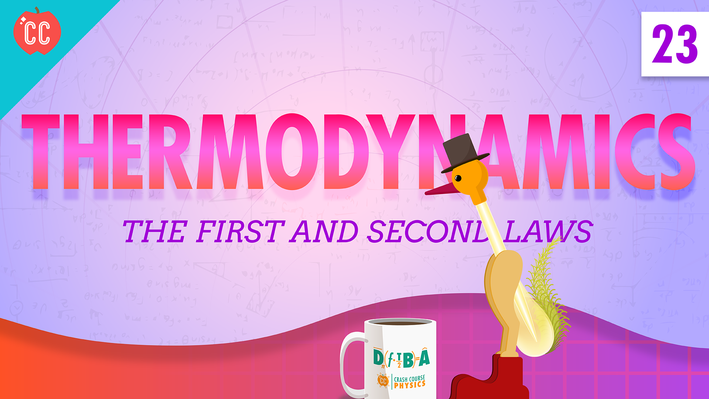 Thermodynamics   Crash Course Physics