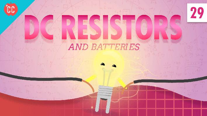 Resistors & Batteries | Crash Course Physics