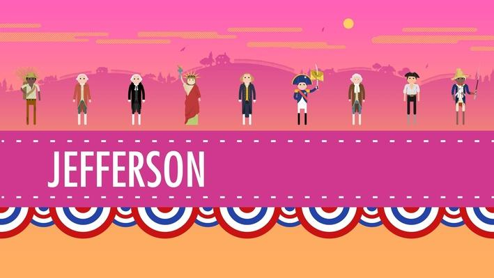 Thomas Jefferson and His Democracy | Crash Course US History #10
