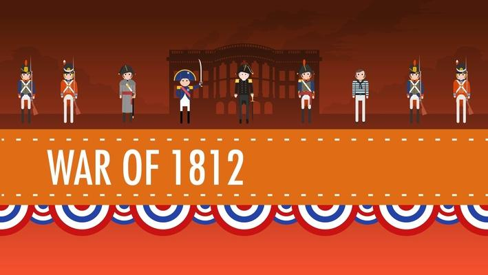 The War of 1812 | Crash Course US History #11
