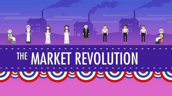 The Market Revolution | Crash Course US History #12