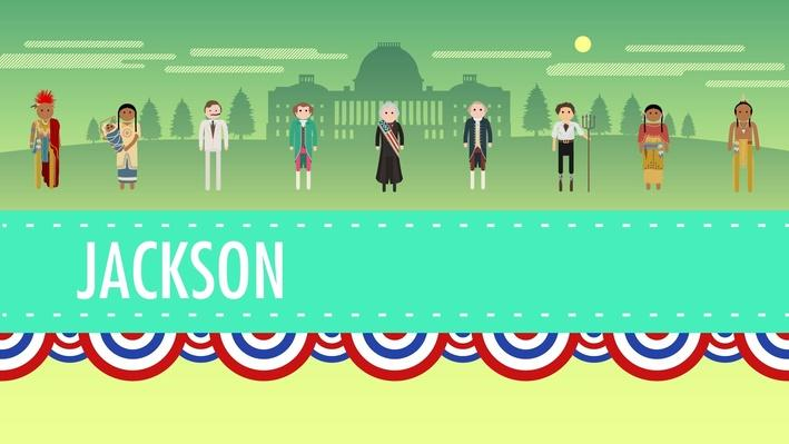 Age of Jackson | Crash Course US History #14